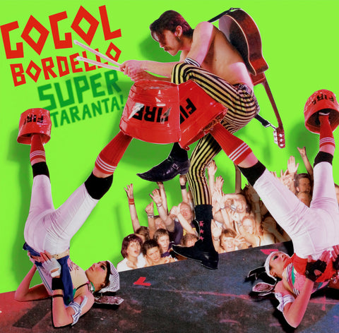Gogol Bordello - Super Taranta! LP
