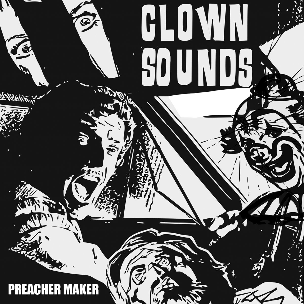 Clown Sounds - Preacher Maker LP - Vinyl