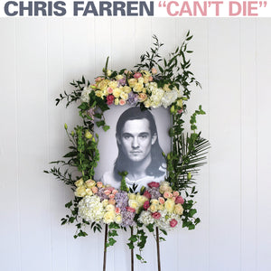 Chris Farren - Can't Die LP - Vinyl