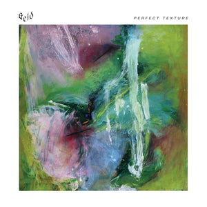 Geld - Perfect Texture LP - Vinyl