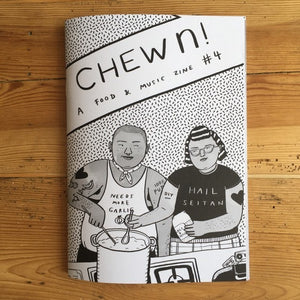 CHEWn: A Food & Music Zine #4 - Zine