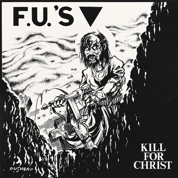FUs - Kill For Christ LP - Vinyl