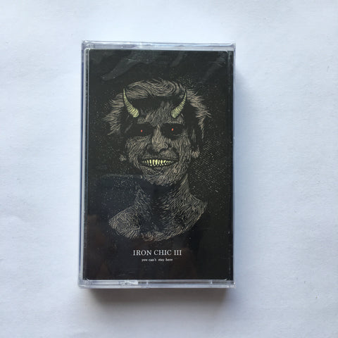 Iron Chic - You Can't Stay Here TAPE