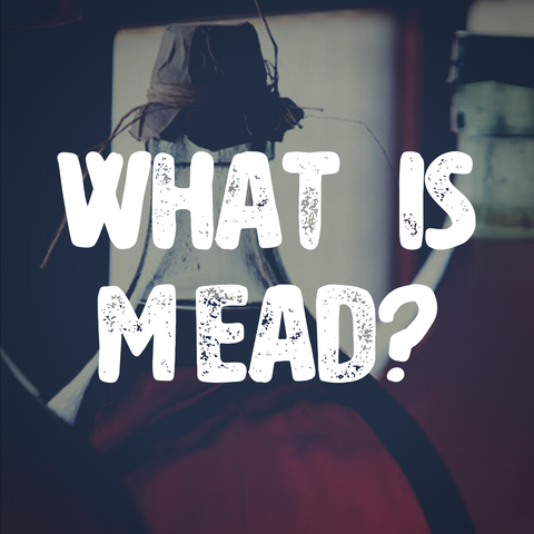 What is mead?
