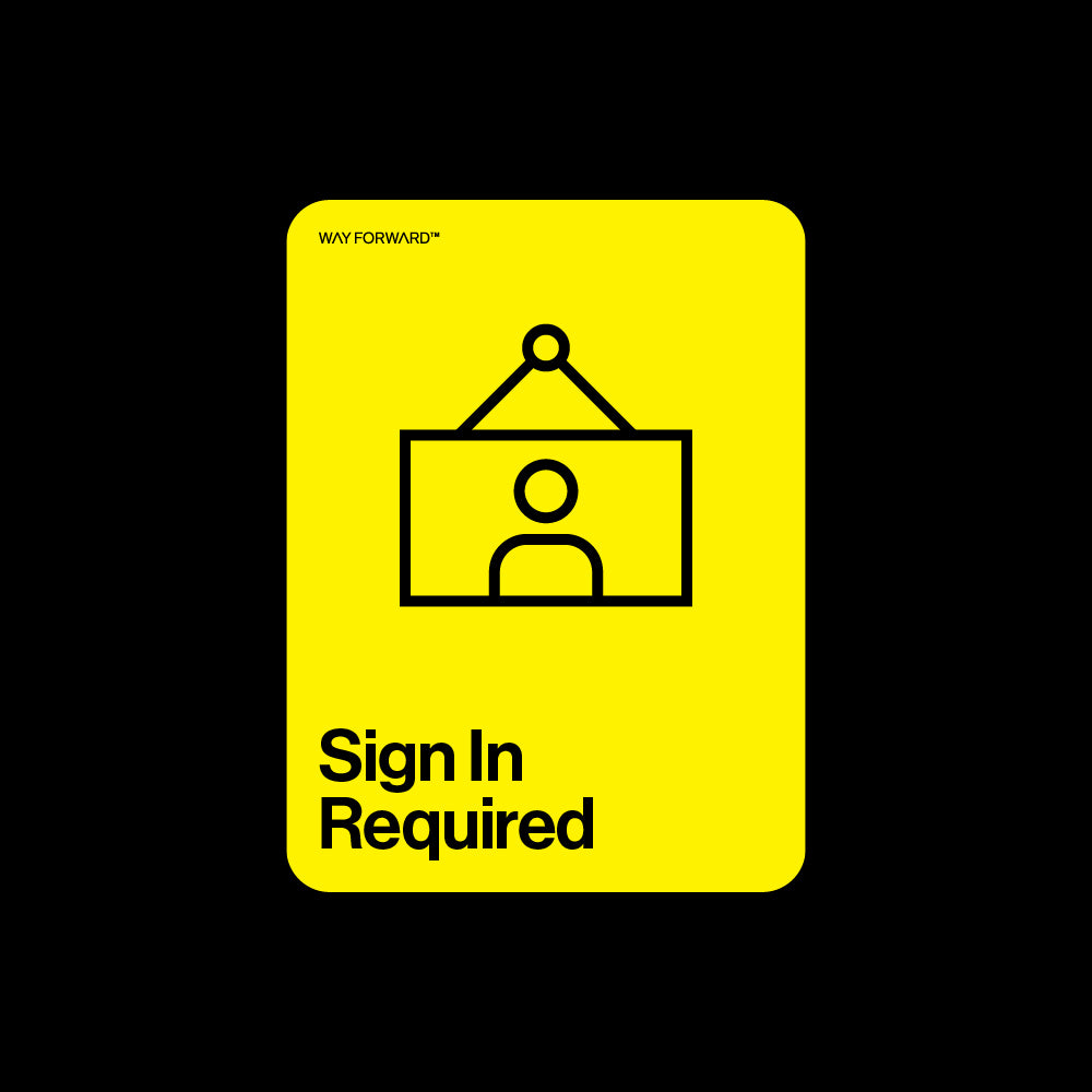 Double Sided Sign In Required