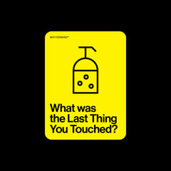 What was the Last Thing You Touched?
