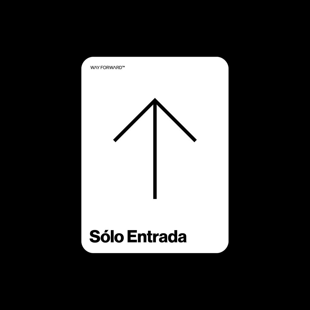 Double Sided Entry Sign (Spanish)