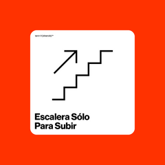 Going Up? Use This Stairway (Spanish)