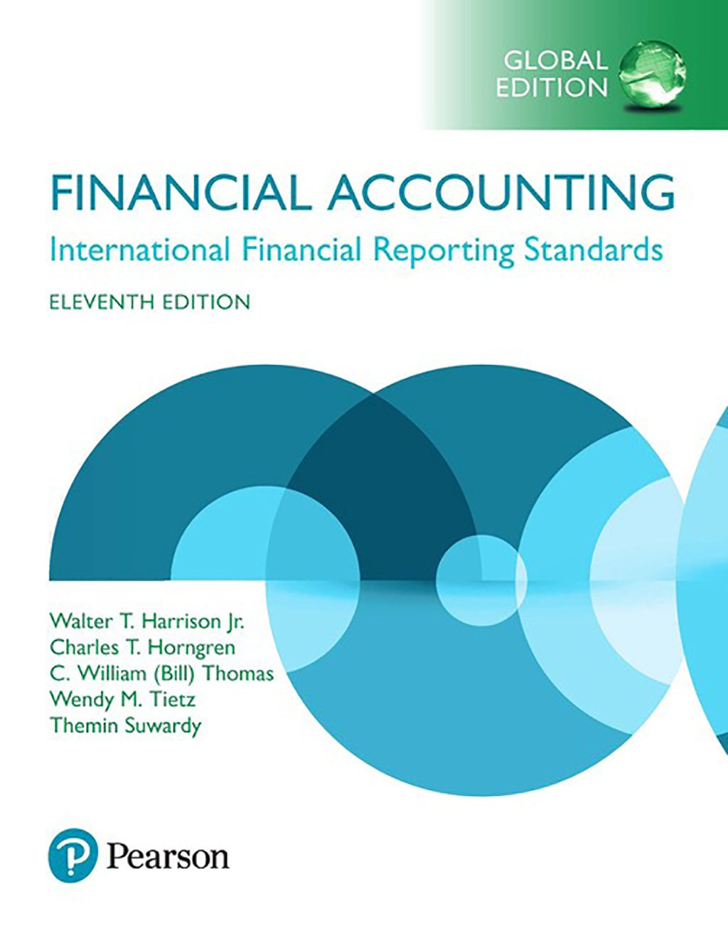 Financial Accounting: International Financial Reporting Standards, Global Edition MyLab Accounting, 11th Edition