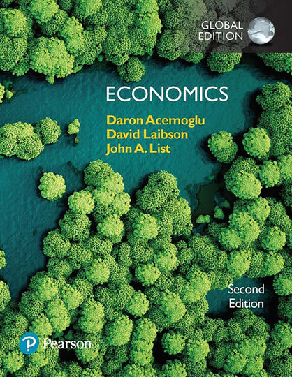 Economics, Global Edition MyLab Economics, 2nd Edition
