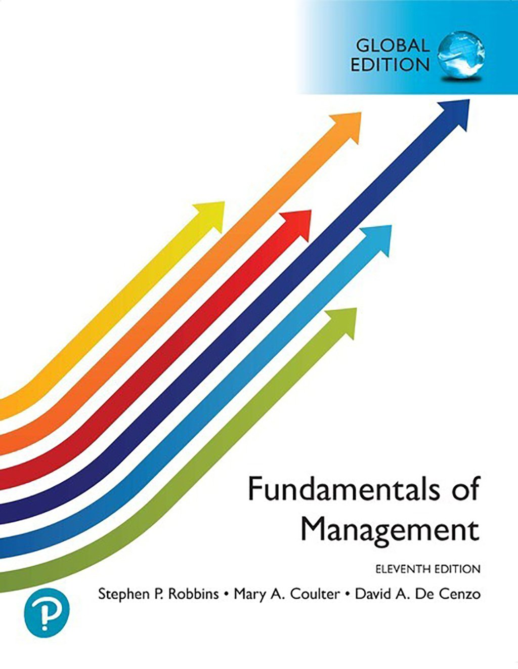 Fundamentals of Management, Global Edition MyLab Management, 11th Edition