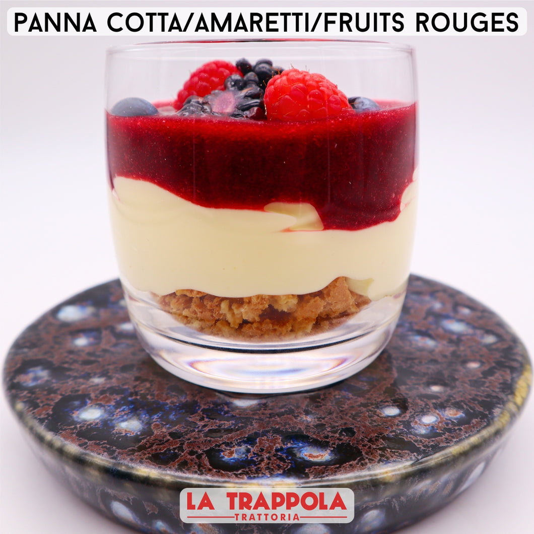 Dolci : Pannacotta / Amaretti / Coulis Fruits Rouges