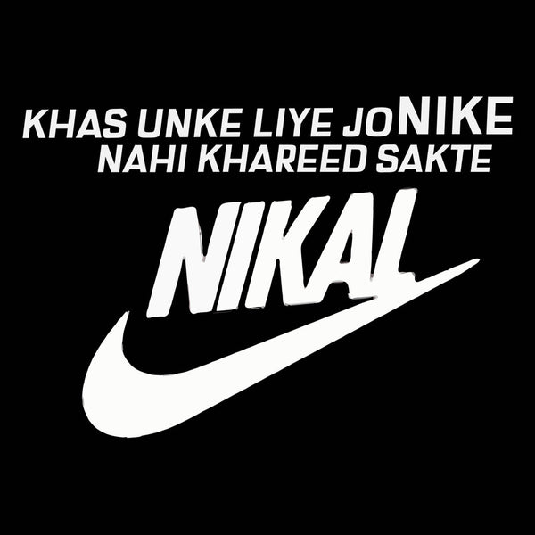Nikal- ONLY FOR POOR PEOPLE