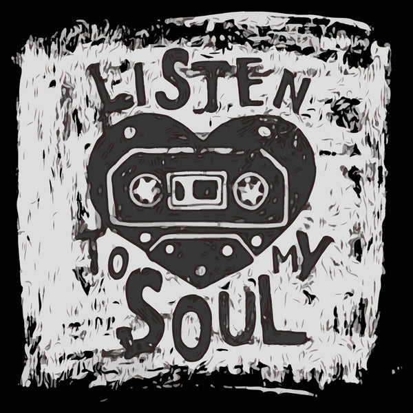 Listen To My Soul