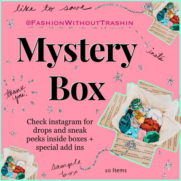 New Mystery Box Drop - Fashion Without Trashin
