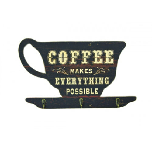 Coffee Makes Everything Possible Sign with Three Hooks