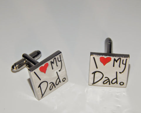 """I Love My Dad"" Cuff Links"
