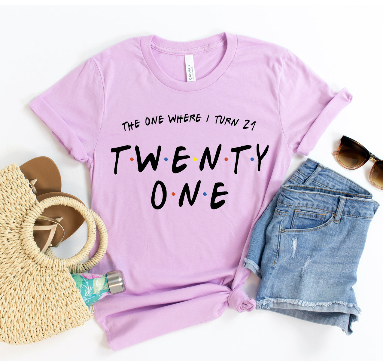 The One Where i Turn Twenty One T-shirt