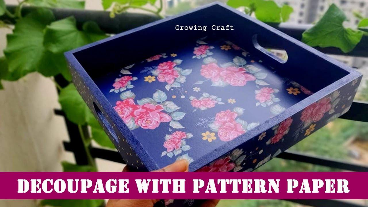 Decoupage with pattern paper tray
