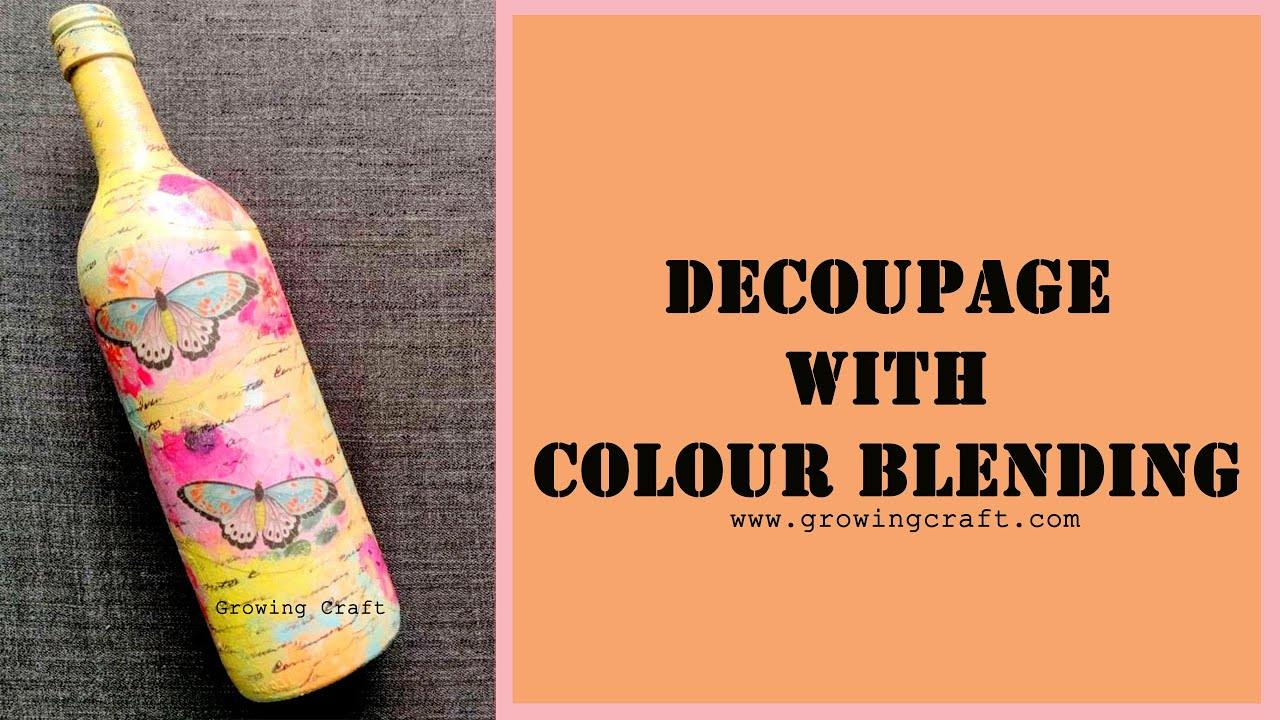 Decoupage with colour blending on bottle