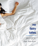 No Fairy Tales feat. Rob Scott