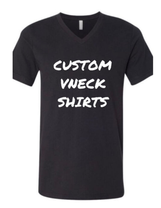Vinyl/ Print to Cut V Neck Custom Shirt S-XL Front Only