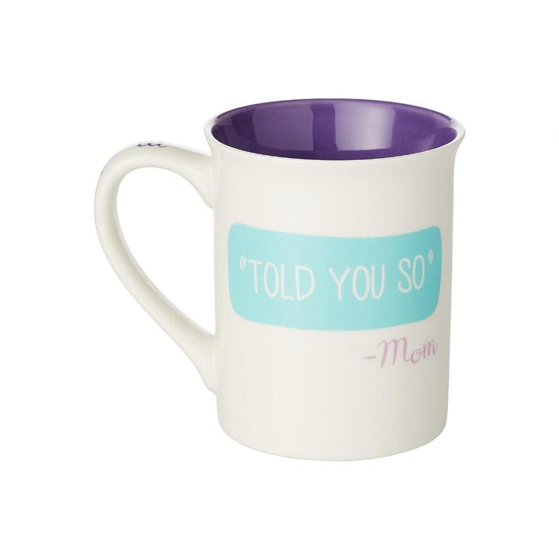 If you don't succeed Do it Mom's Way Mug