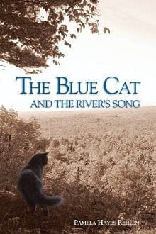 The Blue Cat & And The River