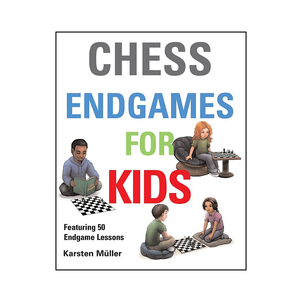 Chess Endgames For Kids Gambit Books Chess Book Beginner Kids Murray Chandler