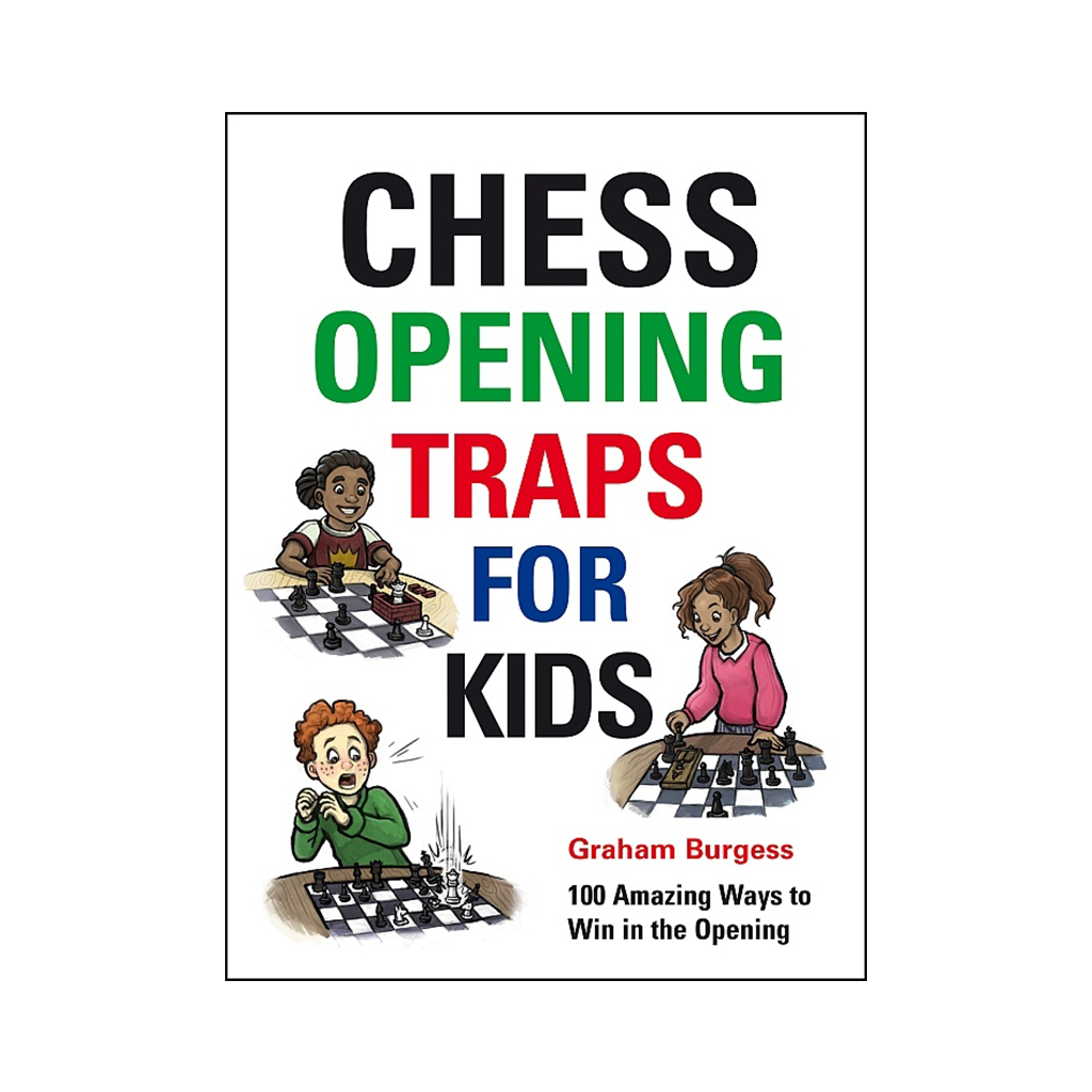 Chess Opening Traps For Kids Gambit Books Chess Book Beginner Kids Murray Chandler