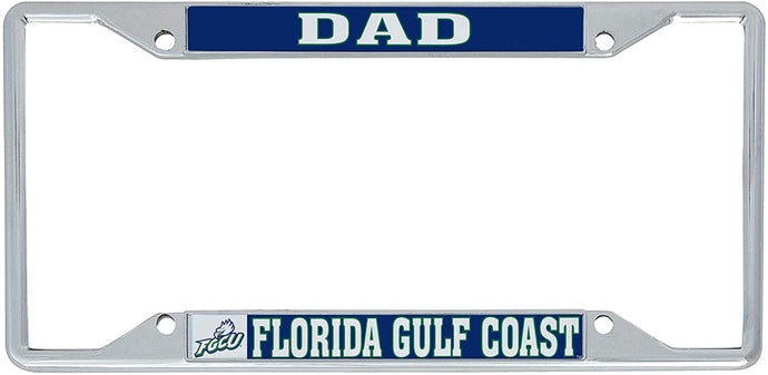 Florida Gulf Coast University FGCU Eagles NCAA Metal License Plate Frame For Front Back of Car Officially Licensed (Dad)