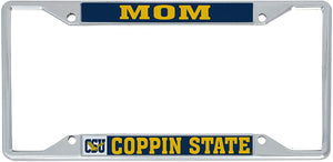 Coppin State University CSU Eagles NCAA Metal License Plate Frame For Front Back of Car Officially Licensed (Mom)