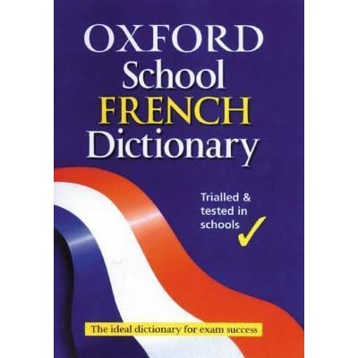 Dictionary,Oxford,School French