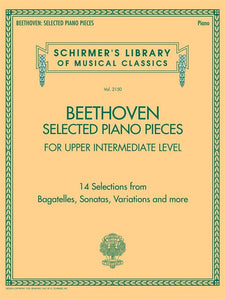 Beethoven: Selected Piano Pieces Upper Intermediate Level