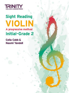 Sight-Reading Violin: A Progressive Method Initial-Grade 2