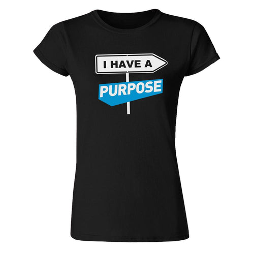 I Have A Purpose, 100% Combed Cotton T-Shirt T-shirts Your Inspiration Platform 6 Black
