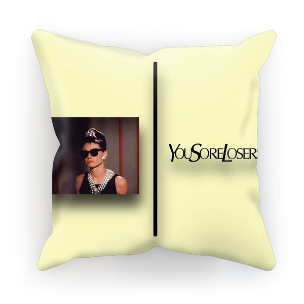 You Sore Losers / Get 2 Work Cushion