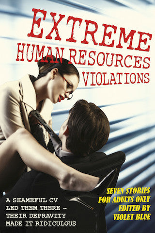 Extreme HR Violations: Tales of Ridiculous Office Sex