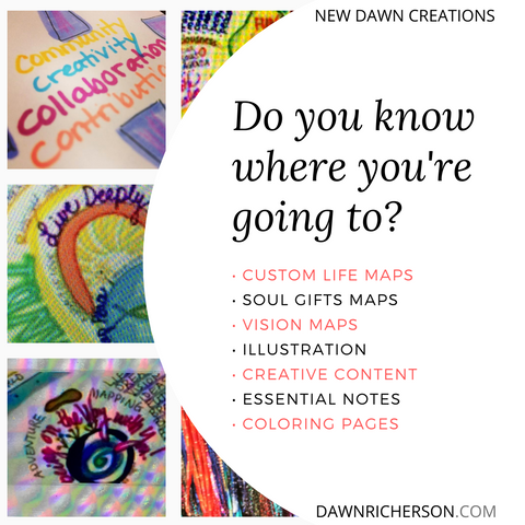 Soul Gifts Maps Vision Maps. Creative Content. Creative Maps. Dawn Richerson
