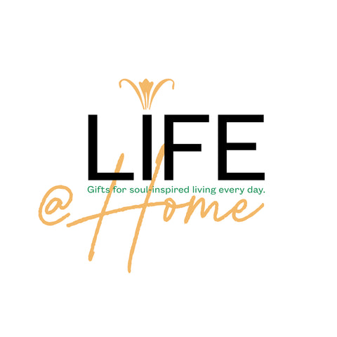 LIFE at Home Collection from New Dawn Studios • Gifts for Soul-Inspired Living Every Day
