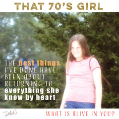 That 70s Girl — The Best Things I've Done & Everything She Knew by Heart