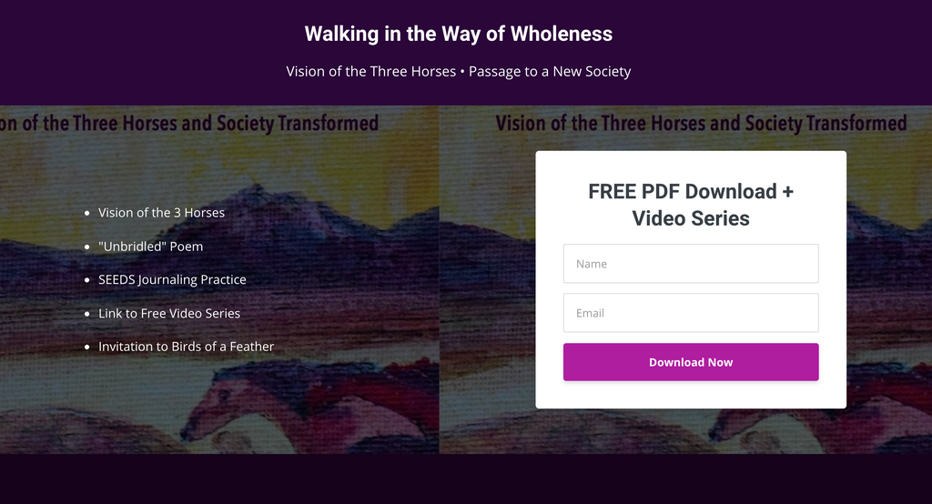 FREE Book + Video Series: Walking in the Way of Wholeness & Passage to a New Society
