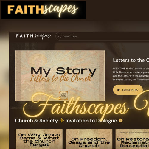FREE Access to the Faithscapes Video Hub — Videos on faith from Dawn