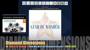 12 Diamond Dimensions - The Passage to a New Society 2020-2027 New Earth Rising Star of Wonder and How We Will Be Changed Forever