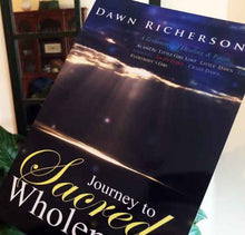 Load image into Gallery viewer, Journey to Sacred Wholeness Book Books by Dawn