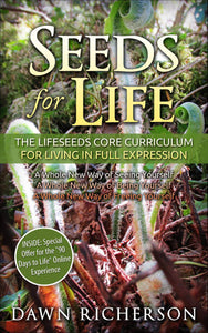 Seeds for Life Book Books by Dawn