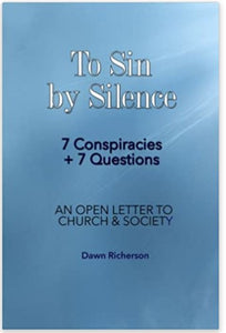 To Sin by Silence Book Books by Dawn