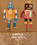 Whimsical Puppets - Robots