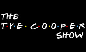 "The Official ""The Tye Cooper Show"" T-Shirt"
