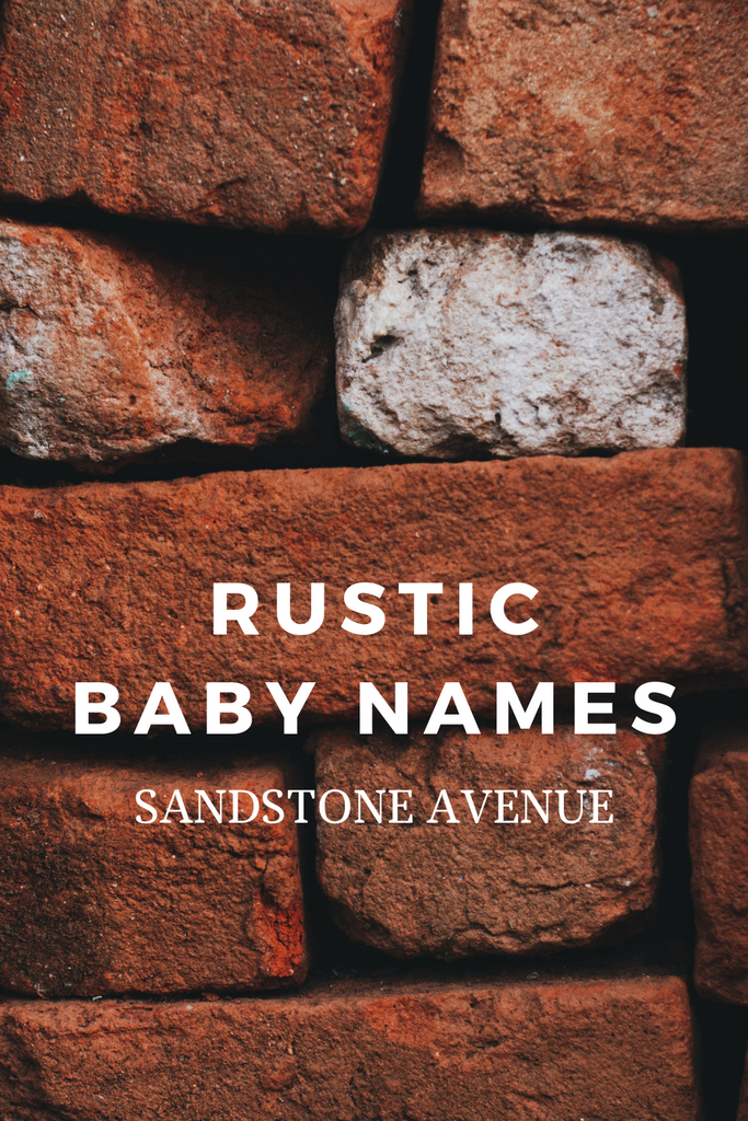 Rustic Baby Name Ideas
